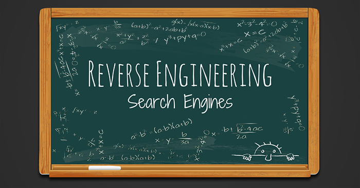 SEO & Reverse Engineering Search Engines