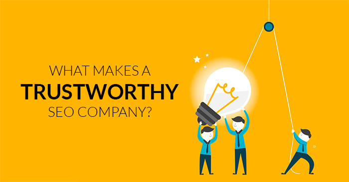 What Makes a Trustworthy SEO Company?